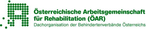 Österreichische Arbeitsgemeinschaft für Rehabilitation (ÖAR), Dachorganisation der Behindertenverbände Österreich.